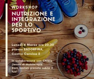 Read more about the article NUTRIZIONE E INTEGRAZIONE PER LO SPORTIVO – WORKSHOP 4 MARZO